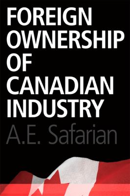 Foreign Ownership of Canadian Industry 9781442612228
