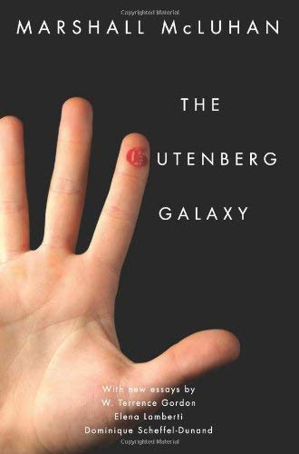 The Gutenberg Galaxy: The Making of Typographic Man 9781442612693