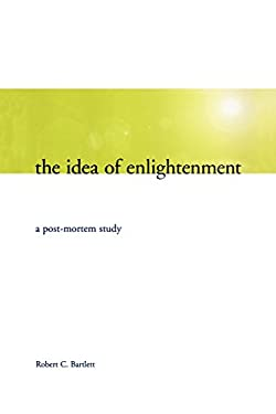 The Idea of Enlightenment: A Postmortem Study 9781442612914