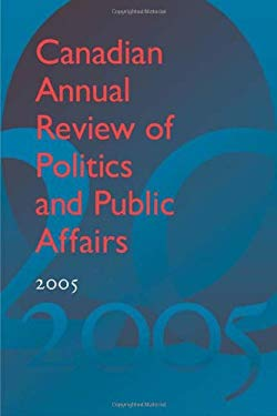 Canadian Annual Review of Politics and Public Affairs 9781442643857