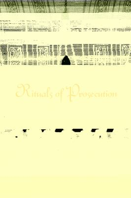 Rituals of Prosecution: The Roman Inquisition and the Prosecution of Philo-Protestants in Sixteenth-Century Italy 9781442645004