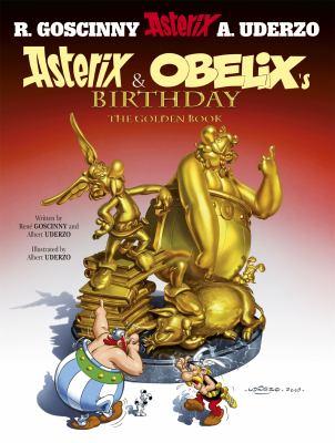 Asterix & Obelix's Birthday: The Golden Book 9781444000955