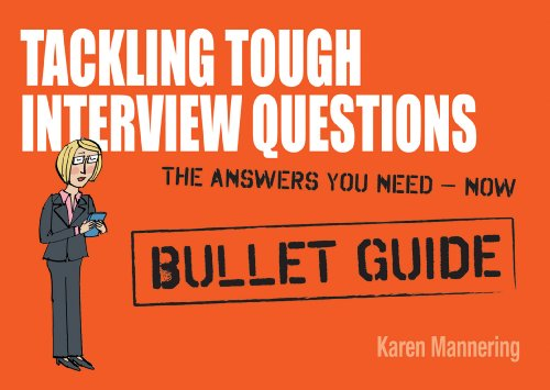 Tackling Tough Interview Questions 9781444128918
