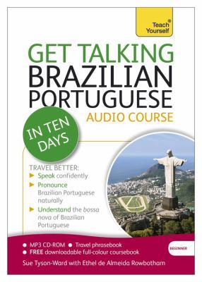 Get Talking Brazilian Portuguese in Ten Days 9781444191332