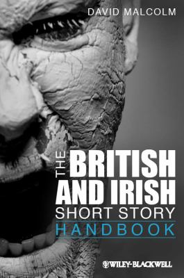The British and Irish Short Story Handbook 9781444330458