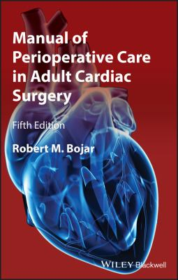 Manual of Perioperative Care in Adult Cardiac Surgery 9781444331431
