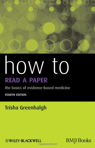 How to Read a Paper: The Basics of Evidence-Based Medicine 9781444334364