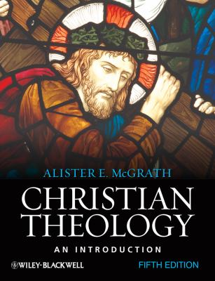 Christian Theology: An Introduction 9781444335149