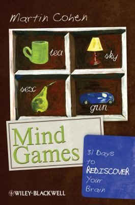 Mind Games: 31 Days to Rediscover Your Brain 9781444337099