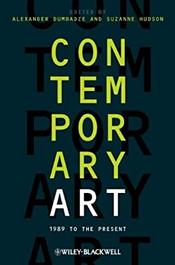 Contemporary Art: 1989 to the Present 9781444338669