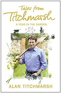 Tales from Titchmarsh: A Year in the Garden 9781444728842