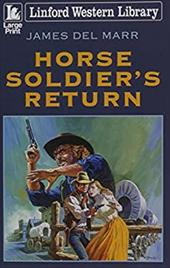 Horse Soldier's Return (Linford Western Library) 23070355