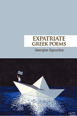 Expatriate Greek Poems 9781445267081