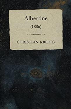 Albertine (1886) 9781445507569
