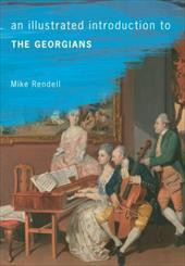 An Illustrated Introduction to The Georgians 22665640