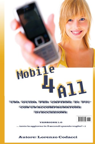 Mobile 4 All - Il Mobile Alla Portata Di Tutti 9781445727844