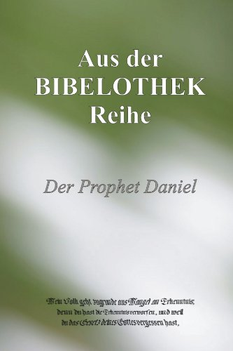 Der Prophet Daniel 9781446182901