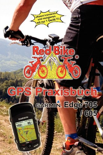 GPS Praxisbuch Garmin Edge705 / 605