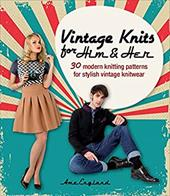 Vintage Knits for Him & Her: 30 Modern Knitting Patterns for Stylish Vintage Knitwear 22469746
