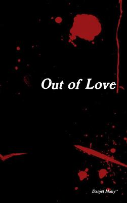 Out of Love 9781447838975