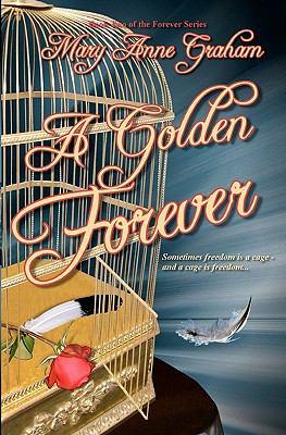 A Golden Forever 9781448639908