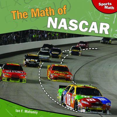 The Math of NASCAR 9781448825554