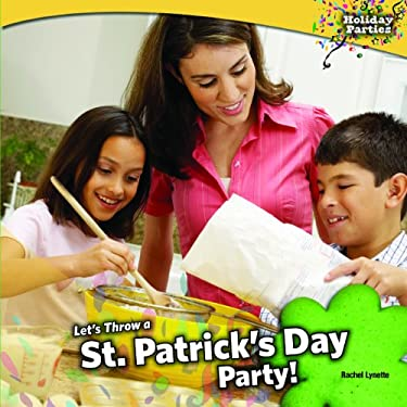 Let's Throw a St. Patrick's Day Party! 9781448825745