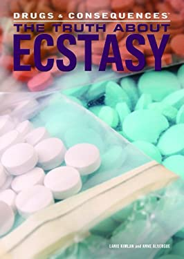 The Truth about Ecstasy 9781448846436