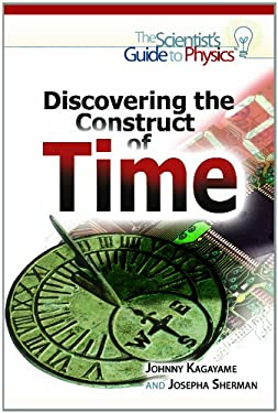 Discovering the Construct of Time 9781448847037