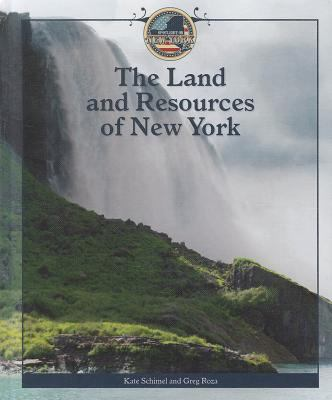 The Land and Resources of New York 9781448857401