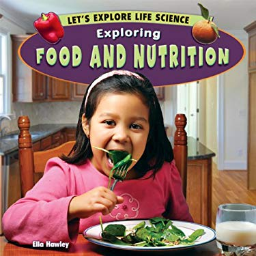 Exploring Food and Nutrition 9781448861767