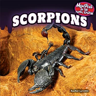 Scorpions (Monsters of the Animal Kingdom) 9781448896332