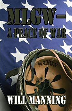 Mlgw-A Peace of War 9781448938735