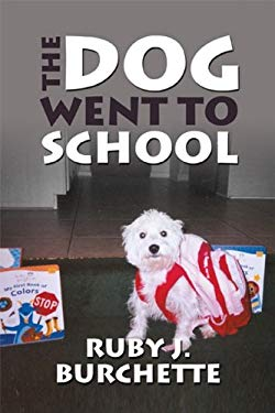 The Dog Went to School 9781448949625