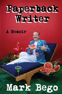 Paperback Writer: A Memoir 9781448950980