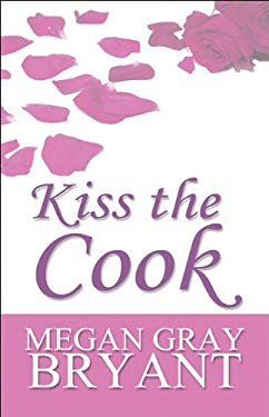 Kiss the Cook 9781448952052