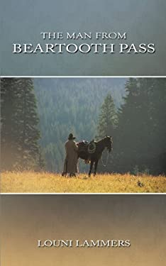 The Man from Beartooth Pass 9781449057640
