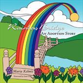 Rainbow Bridge: An Adoption Story 12868410
