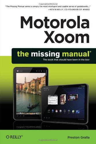 Motorola Xoom: The Missing Manual 9781449301750