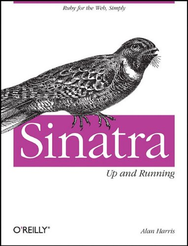 Sinatra: Up and Running 9781449304232