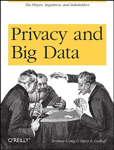 Privacy and Big Data 9781449305000