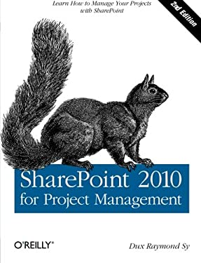 Sharepoint 2010 for Project Management 9781449306373