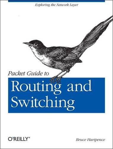 Packet Guide to Routing and Switching 9781449306557