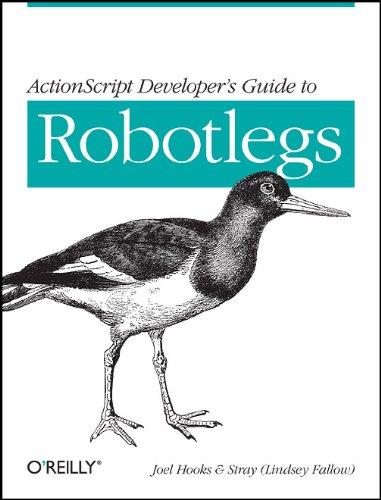 ActionScript Developer's Guide to Robotlegs 9781449308902