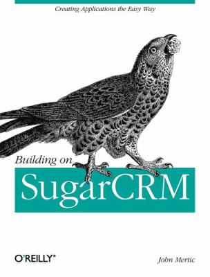 Building on Sugarcrm 9781449309800