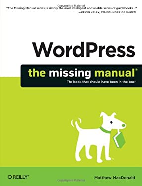Wordpress: The Missing Manual 9781449309848