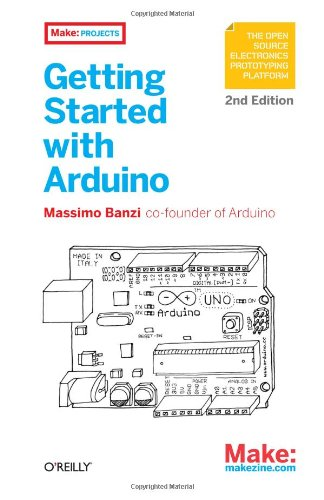 Getting Started with Arduino 9781449309879