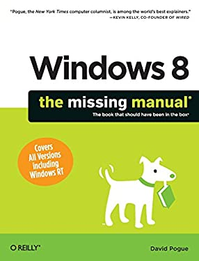 Windows 8: The Missing Manual 9781449314033