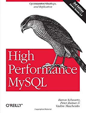 High Performance MySQL: Optimization, Backups, and Replication 9781449314286