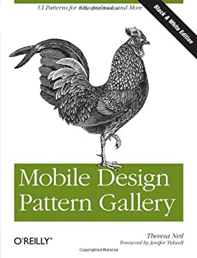 Mobile Design Pattern Gallery: Ui Patterns for Mobile Applications 9781449314323